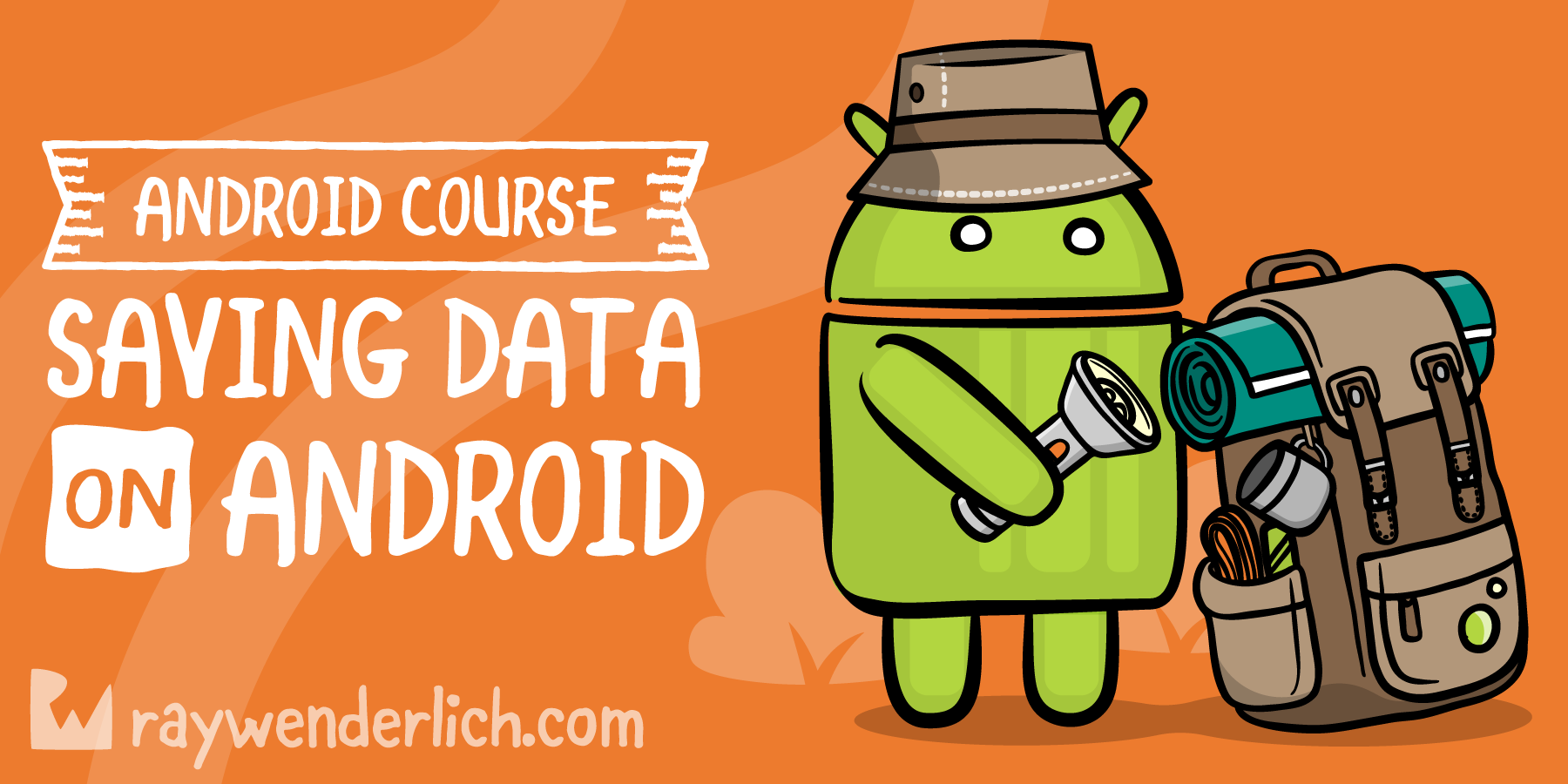 Saving Data on Android [SUBSCRIBER]