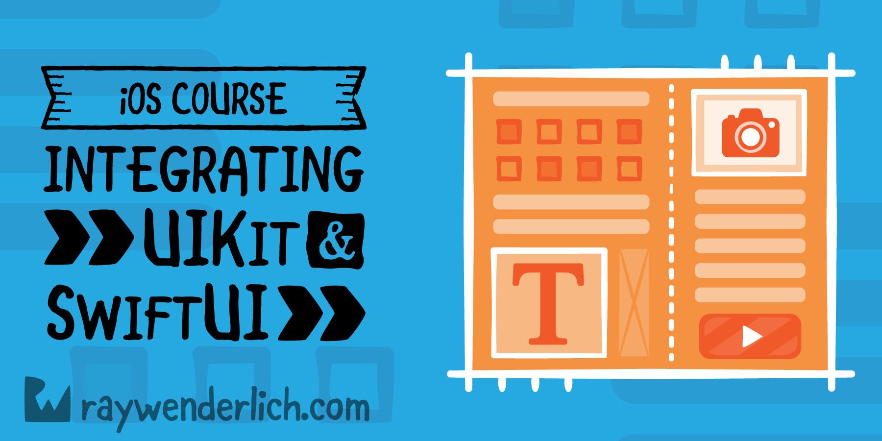 Integrating UIKit & SwiftUI [SUBSCRIBER]