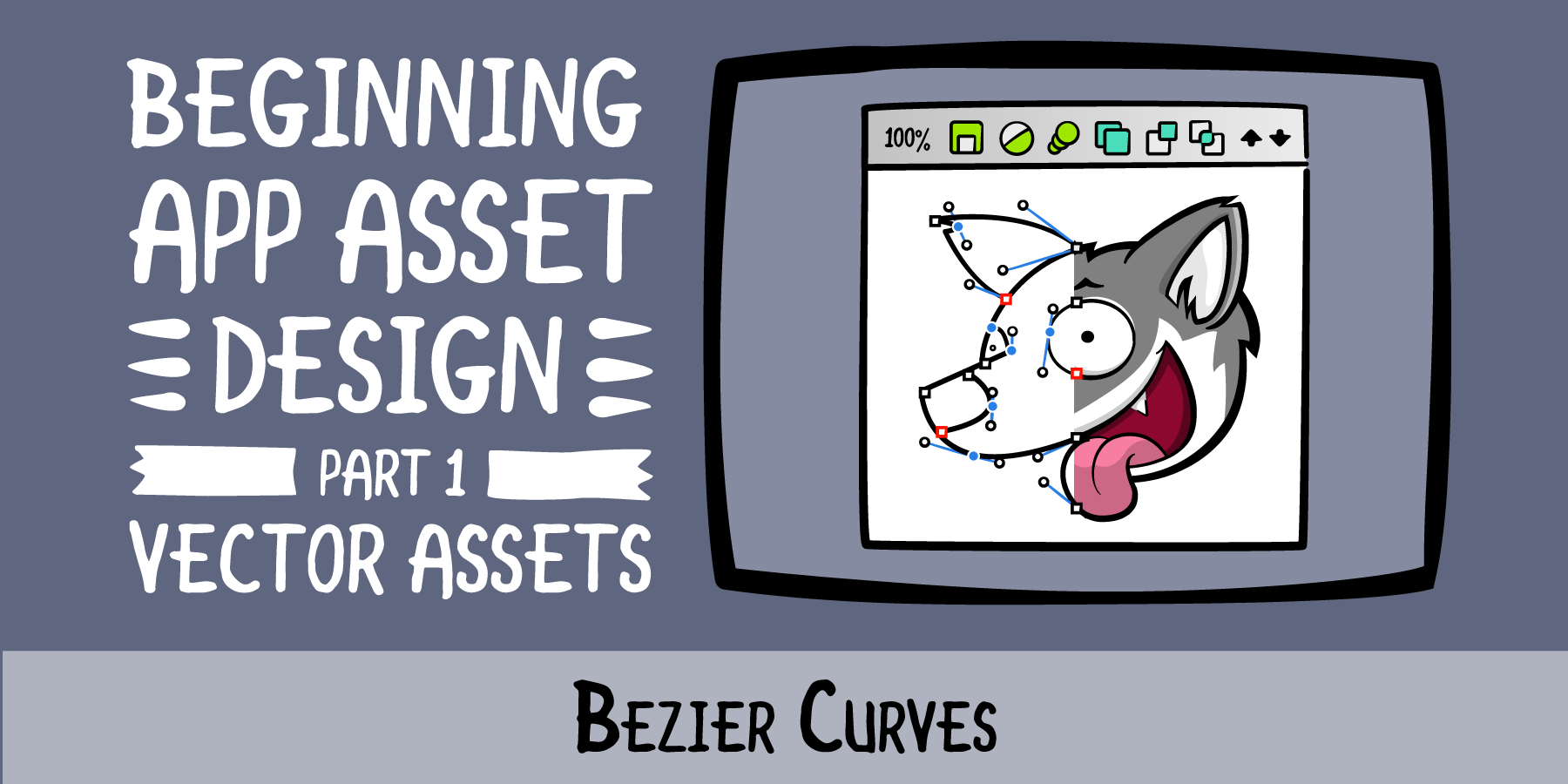 Beginning App Asset Design · Bezier Curves