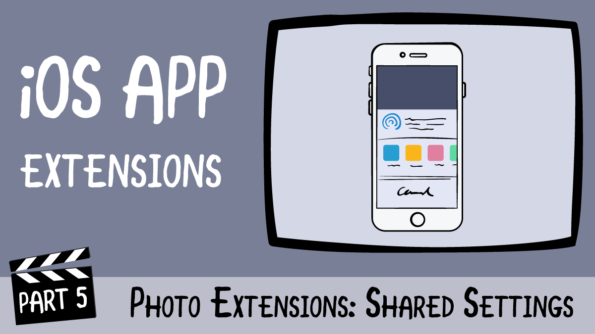 iOS App Extensions - Part 5: Photo Extensions: | Ray
