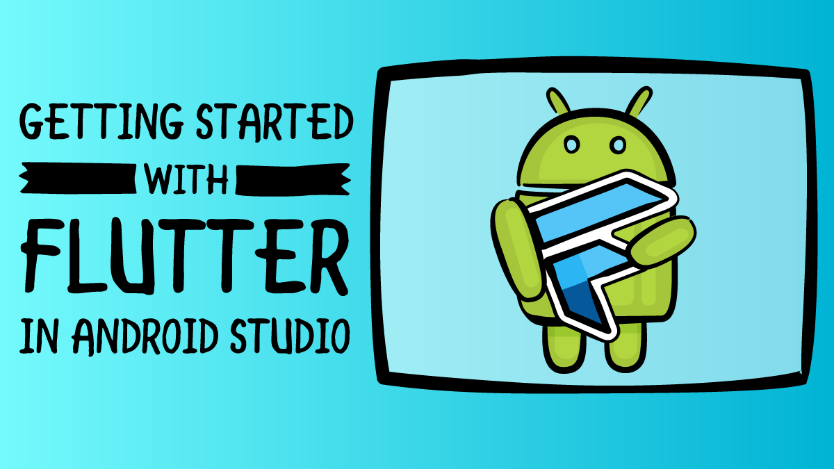 Getting Started with Flutter in Android Studio   raywenderlich com