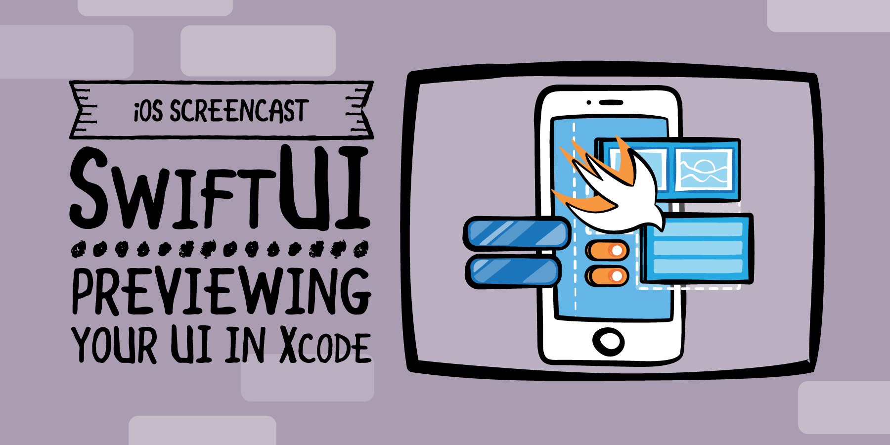 Swift UI - Previewing Your UI in Xcode