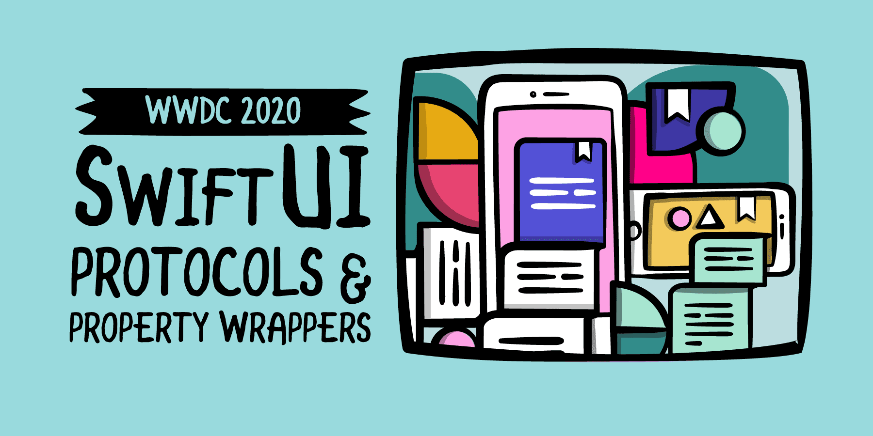 WWDC 2020: SwiftUI Protocols & Property Wrappers [SUBSCRIBER]
